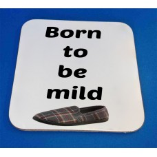 Born To Be Mild Decorative Coaster
