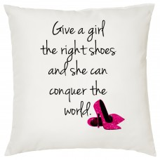 Give A Girl The Right Shoes Decorative Cushion
