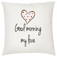 Good Morning My Love Decorative Cushion