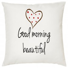 Good Morning Beautiful Decorative Cushion