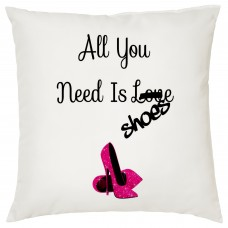 All You Need Is Shoes Decorative Cushion
