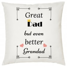 Great Dad But Even Better Grandad Decorative Cushion