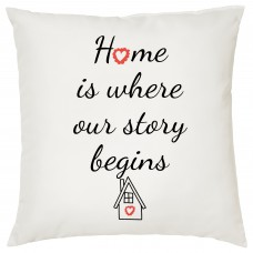 Home Is Where Our Story Begins, Decorative Cushion
