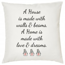 Home Is Made With Love And Dreams, Decorative Cushion