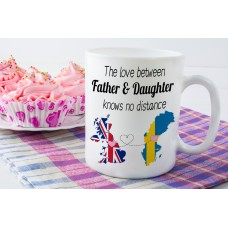 The Love Between Father & Daughter Knows No Distance Mug