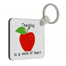Teaching Is A Work Of Heart Key Ring