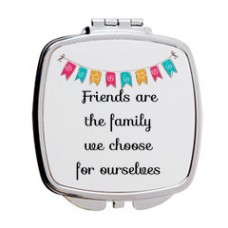 Friends Are The Family We Choose For Ourselves, Mirror Compact