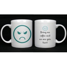 Bring Me Coffee And No One Gets Hurt Ceramic Mug