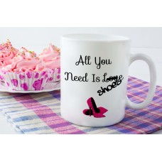 All You Need Is Shoes Mug