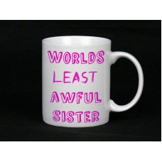 Worlds Least Awful Sister Mug
