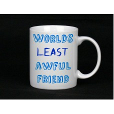 Worlds Least Awful Friend Mug