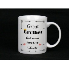 Great Brother Even Better Uncle Mug