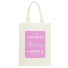 Gosh being a Princess is exhausting! Tote Bag