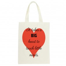 It Takes A Big Heart To Teach Little Minds, Tote Bag