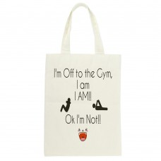 I'm Off To The Gym, Tote Bag