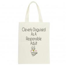 Cleverly Disguised As A Responsible Adult, Tote Bag