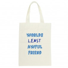 Worlds Least Awful Friend, Tote Bag