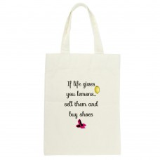 If Life Gives You Lemons, Sell Them And Buy Shoes, Tote Bag