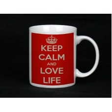 Keep Calm And Love LIfe, Ceramic Mug