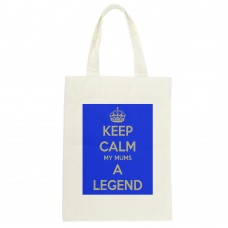 Keep Calm My Mums A Legend Tote Bag