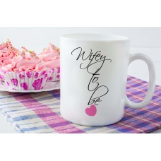 Wifey to be Ceramic Mug