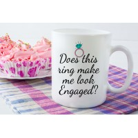 Does This ring make me look engaged, Ceramic Mug